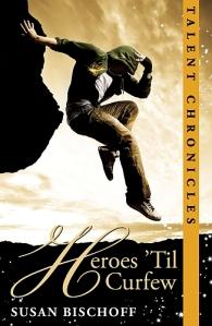 Heroes 'Til Curfew Cover Art